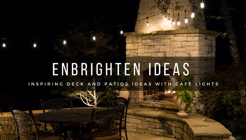 Inspiring Decks and Perfect Patio Ideas with Cafe Lights