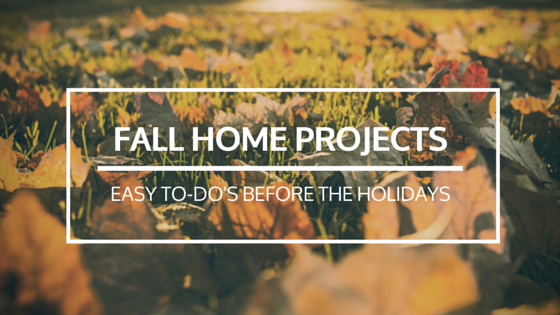 fall home projects to do before the holidays
